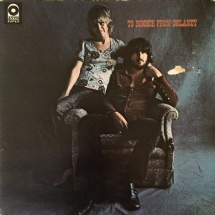 Delaney & Bonnie & Friends ‎- To Bonnie From Delaney (LP) (G/G)